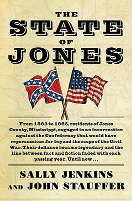 Image for State of Jones: The Small Southern County That Seceded from the Confederacy