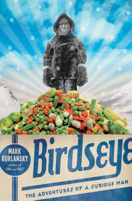 Image for Birdseye: The Adventures of a Curious Man