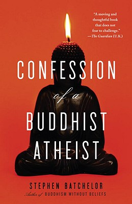 Image for Confession of a Buddhist Atheist