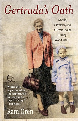 Image for Gertruda's Oath: A Child, a Promise, and a Heroic Escape During World War II