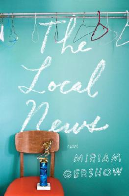 Image for The Local News: A Novel