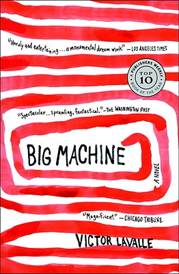 Big Machine: A Novel, LaValle, Victor