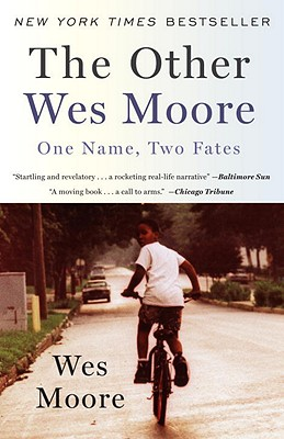 """The Other Wes Moore: One Name, Two Fates"", ""Moore, Wes"""