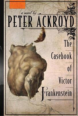 Image for CASEBOOK OF VICTOR FRANKENSTEIN