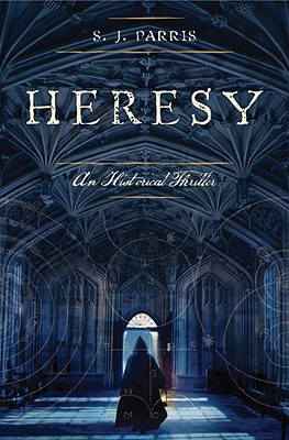 Heresy: An Historical Thriller, Parris, S.J.