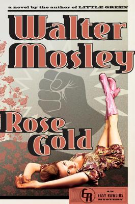 Image for Rose Gold: An Easy Rawlins Mystery