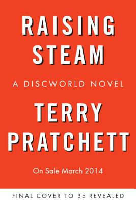 Image for Raising Steam (Discworld)