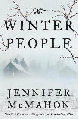 The Winter People: A Novel, McMahon, Jennifer