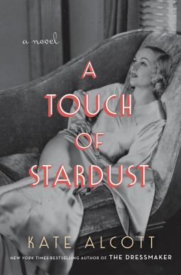 Image for A Touch of Stardust: A Novel