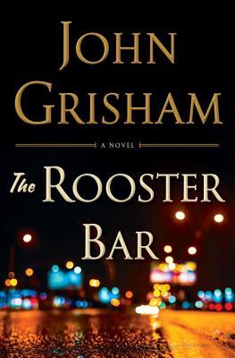 Rooster Bar, John Grisham