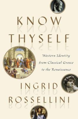 Image for Know Thyself: Western Identity from Classical Greece to the Renaissance
