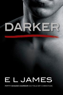 Image for Darker: Fifty Shades Darker as Told by Christian (Fifty Shades of Grey Series)