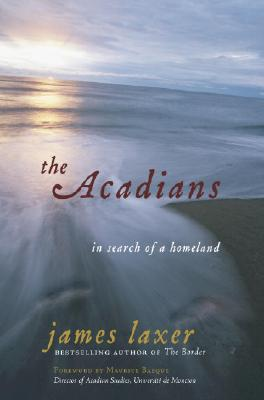 Image for The Acadians: In Search of a Homeland