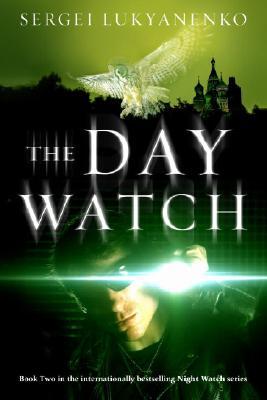 The Day Watch, Lukyanenko, Sergei