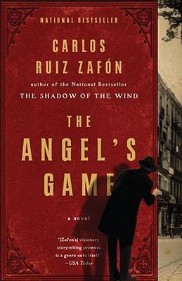 The Angel's Game, Zafon, Carlos Ruiz