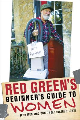 Red Green's Beginner's Guide To Women, Red Green