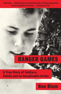 Image for Ranger Games: A True Story of Soldiers, Family and an Inexplicable Crime