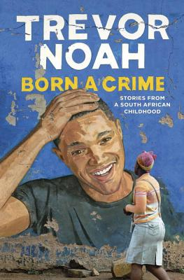 Image for Born A Crime