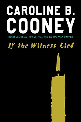 If the Witness Lied, Cooney, Caroline B.