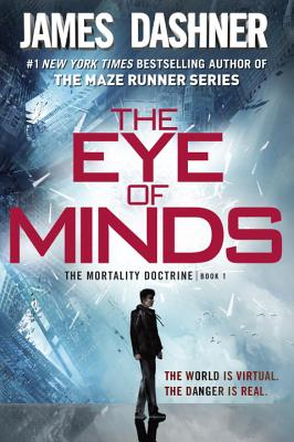 Image for The Eye of Minds (The Mortality Doctrine, Book One)