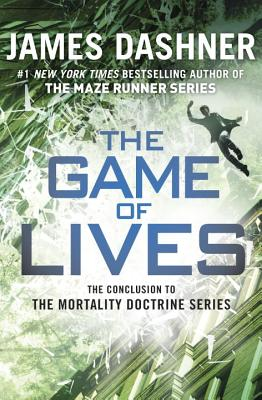 Image for The Game of Lives (Mortality Doctrine, Book Three) (The Mortality Doctrine)