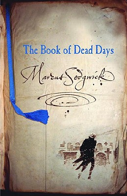 The Book of Dead Days, Sedgwick, Marcus