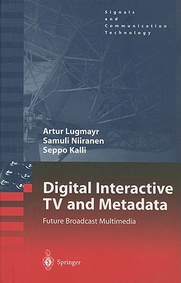 Image for Digital Interactive TV and Metadata: Future Broadcast Multimedia (Signals and Communication Technology)