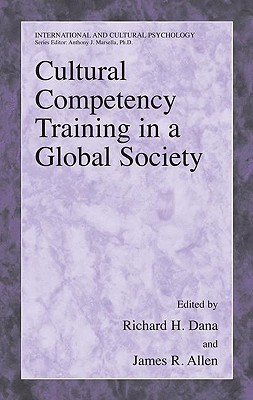 Image for Cultural Competency Training in a Global Society (International and Cultural Psychology)