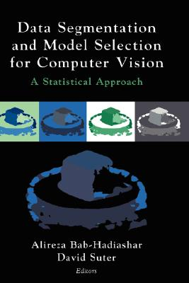 Image for Data Segmentation and Model Selection for Computer Vision: A Statistical Approach