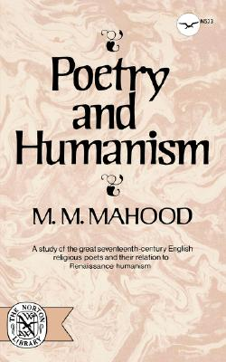 Image for Poetry And Humanism (Norton Library (Paperback))