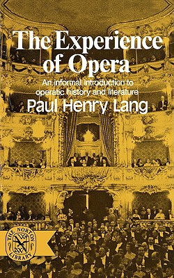 Image for The Experience of Opera (Norton Library, N706)