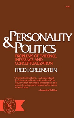 Image for Personality & Politics (Problems of Evidence, Inference, and Conceptualization)