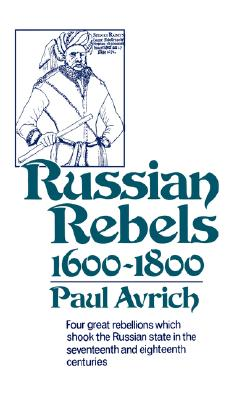 Image for Russian rebels, 1600-1800