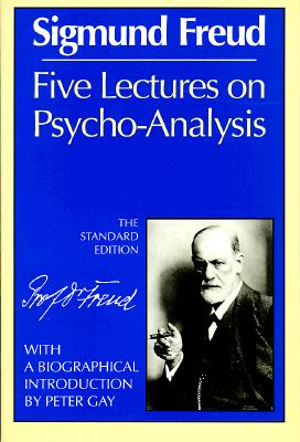 Five Lectures on Psycho-Analysis, Freud, Sigmund
