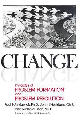 Image for Change; Principles of Problem Formation and Problem Resolution