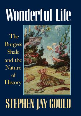Image for Wonderful Life: The Burgess Shale and the Nature of History