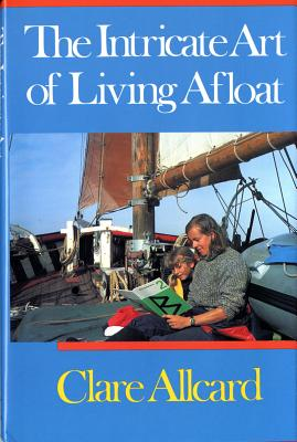 Image for THE INTRICATE ART OF LIVING AFLOAT