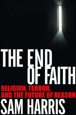 The End of Faith: Religion, Terror, and the Future of Reason, HARRIS, Sam