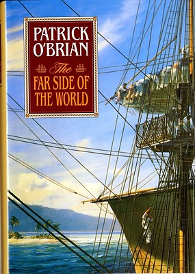 Image for The Far Side of the World (Vol. Book 10) (Aubrey/Maturin Novels)