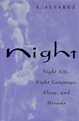 Image for Night; Night Life, Night Language, Sleep, and Dreams