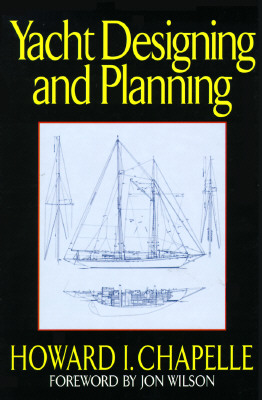 Image for Yacht Designing and Planning for Yachtsmen, Students and Amateurs
