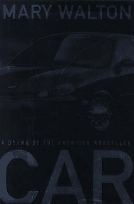 Image for CAR DRAMA OF THE AMERICAN WORKPACE