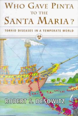 Image for Who Gave Pinta to the Santa Maria?: Torrid Diseases in a Temperate World