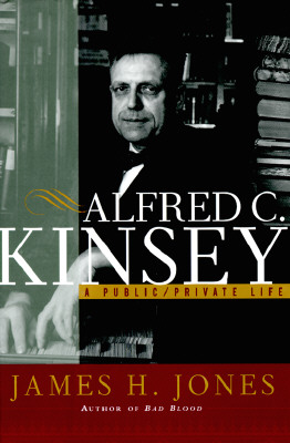 Image for Alfred C. Kinsey : A Public/Private Life