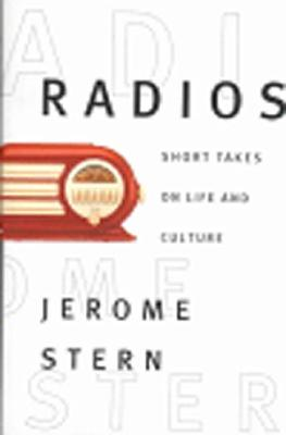 Image for Radios : Short Takes on Life & Culture