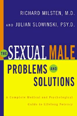 The Sexual Male: Problems and Solutions, Milsten, Richard; Slowinski, Julian