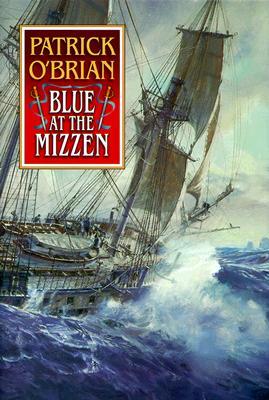Blue at the Mizzen (Aubrey / Maturin), O'Brian, Patrick