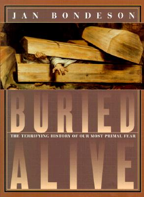 Image for Buried Alive: The Terrifying History of Our Most Primal Fear