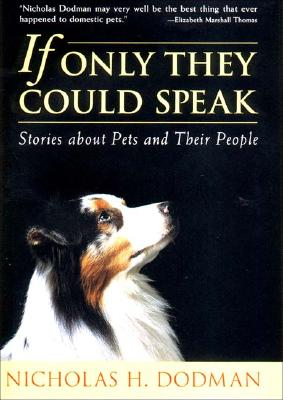 Image for If Only They Could Speak: Stories About Pets and Their People