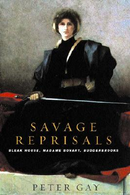 Image for Savage Reprisals: Bleak House, Madame Bovary, Buddenbrooks